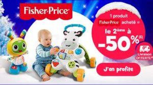 1 jouet Fisher Price acheté = le second à moitié prix