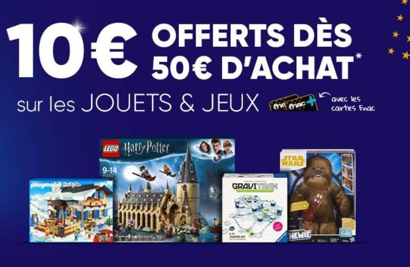 10€ offerts dès 50€ d'achats JOUETS FNAC