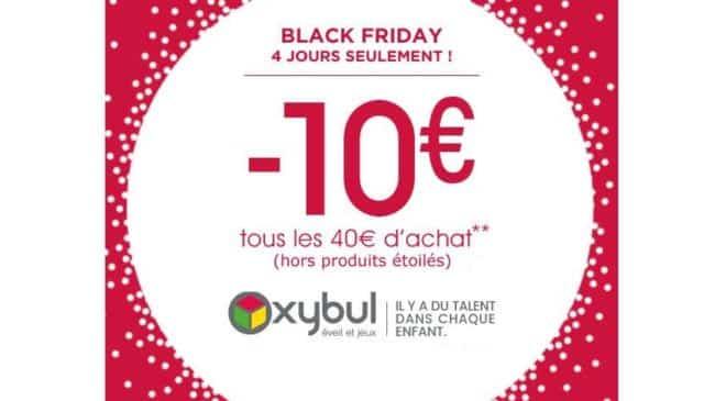 4 Jours seulement Oxybul Black Friday : 10€ de remise tous les 40€