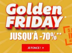 Golden Friday But ! Vente flash jusqu'à lundi