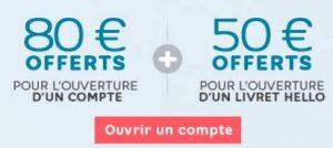 130€ pour l'ouverture d'un compte Hello bank !