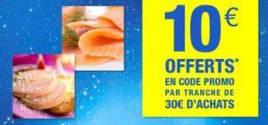 Carrefour Drive 10€ offerts rayon foie gras et saumon fumes