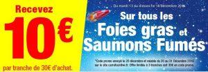 Carrefour Drive 10€ offerts rayon foies gras et saumon fumés