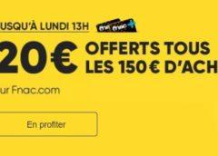 Weekend Adhérent FNAC : 20€ offerts tous les 150€ d'achat (même sur les soldes)