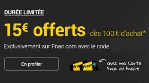 Weekend Adhérent FNAC : 15€ offerts
