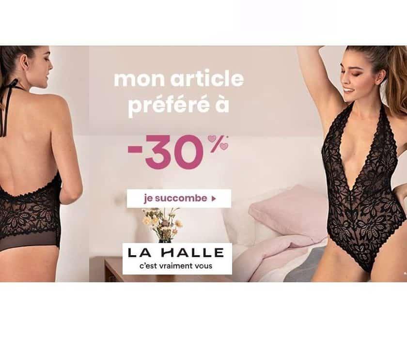 Lingerie Saint Valentin La Halle 30% de remise sur l'article de votre choix