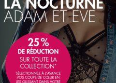 Moins 25% sur tout pendant la Nocturne Adam et Eve (de 18h à minuit)