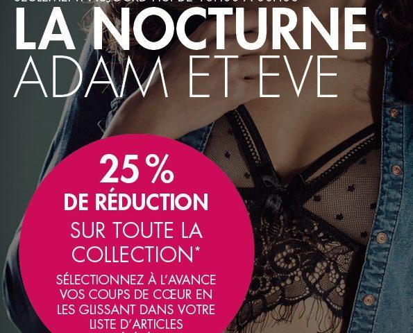 Moins 25% sur tout pendant la Nocturne Adam et Eve