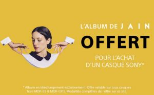 1 casque Sony achete album de JAIN offert