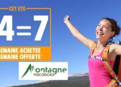 1 semaine achetée = 1 semaine gratuite cet été avec Montagne Vacances 🌄
