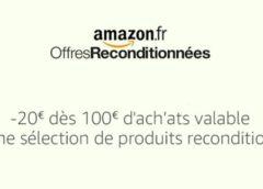 Opération Amazon les reconditionnés :  remise immédiate de 20€ dès 100€