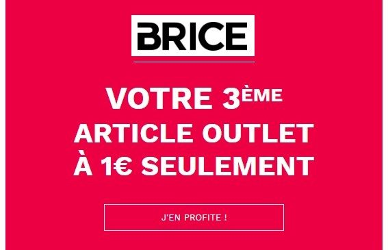 Outlet Brice 3ème article soldé à 1€
