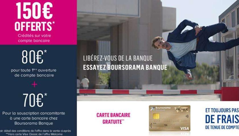 Ouverture d'un compte avec CB chez Boursorama = 150€ offerts