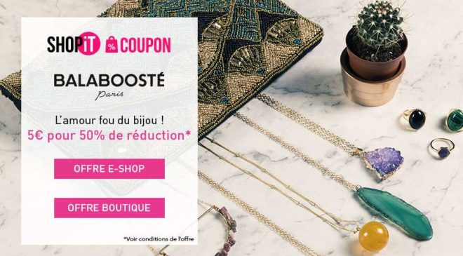 Bon d'achat Balaboosté remise sur les bijoux et accessoires de mode