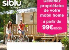 MALIN : Devenez propriétaire d'un mobil home à partir de 99€/mois (en camping 4 étoiles océan/mer/campagne)