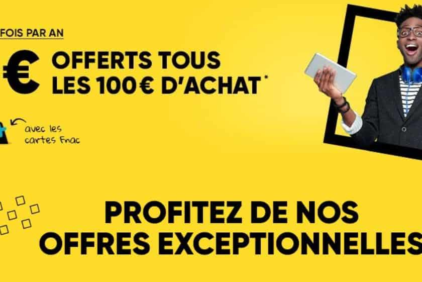 BON PLAN FNAC : 15€ offerts tous les 100€ d'achats