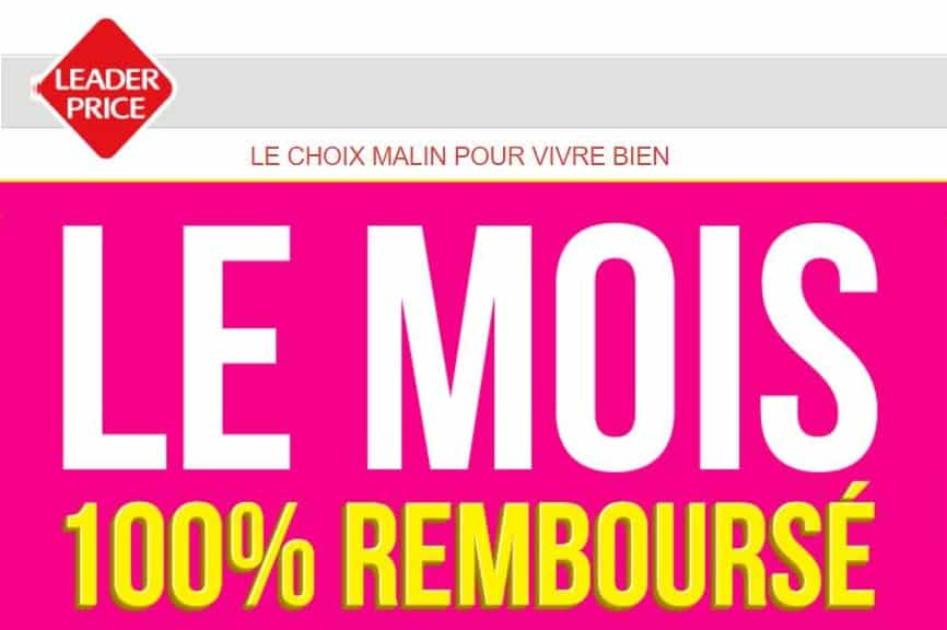 leader price op ration 100 rembours d s le 9 mai jusqu au 21 mai. Black Bedroom Furniture Sets. Home Design Ideas