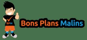 BONS PLANS MALINS
