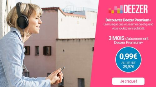 Moins de 1€ les 3 mois d'abonnement Deezer Premium+