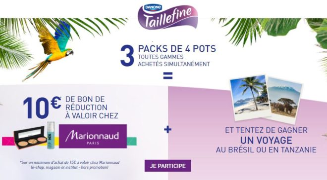 3 packs de 4 Taillefine10€ de remise chez Marionnaud