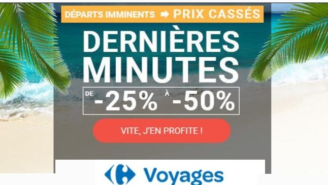 vacances en derni res minutes les bons plans de carrefour voyages. Black Bedroom Furniture Sets. Home Design Ideas