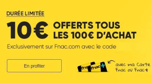 15 Aout La FNAC : 10€ offerts par tranche de 100€