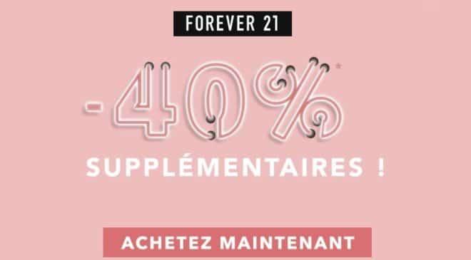 40% supplémentaire sur les promotions Forever 21