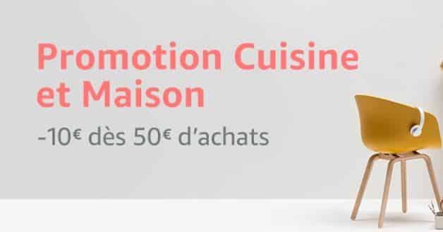 Cuisine et Maison Amazon : remise de 10€ dès 50€ d'achats
