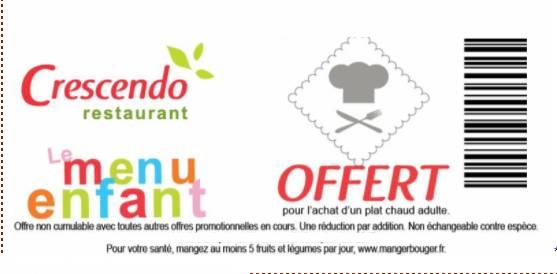 Coupon Cafétéria Crescendo : 1 plat adulte acheté = 1 menu enfant gratuit