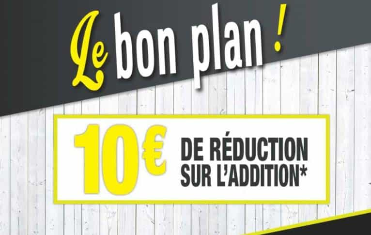 Reduction de 10€ sur l'addition La Pataterie