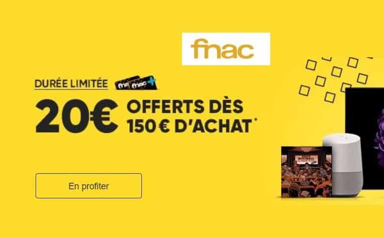 20€ offerts dès 150€ d'achats FNAC