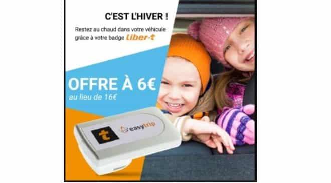 6€ le badge télépéage Liber-T Easytrip (autoroutes & parkings)