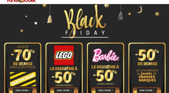Black Friday King Jouet