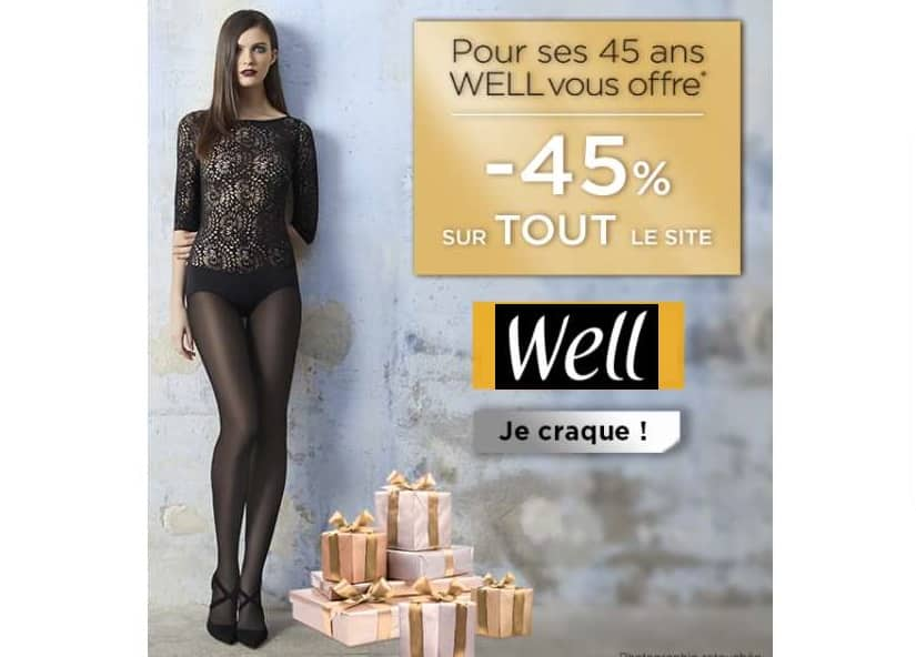 Anniversaire Well remise de 45% sur tout le site