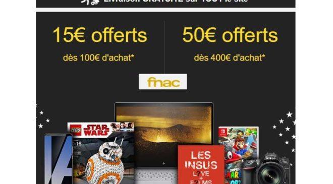 Flash Fnac -15€ dès 100€ d'achat 50€ dès 400€ d'achat