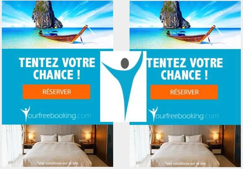 Yourfreebooking : 1 chance sur 100 d'avoir vos vacances 100% remboursé