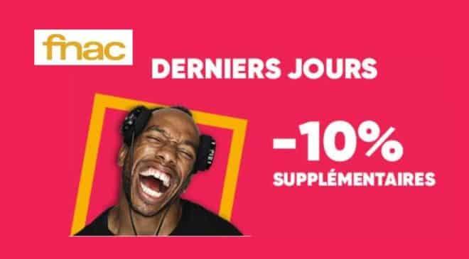 10% de remise supplémentaire sur les Soldes FNAC