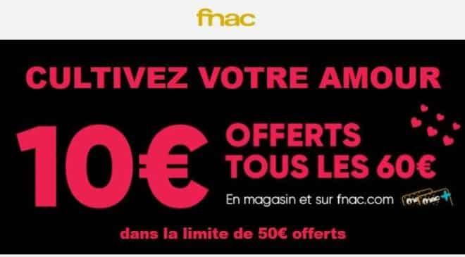 10€ offerts par tranche de 60€ sur la FNAC