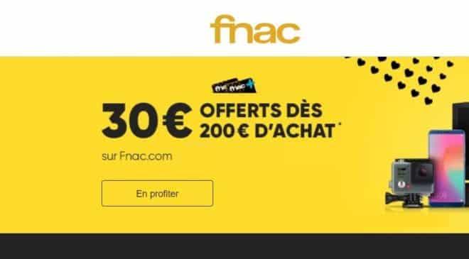 30€ offerts dès 200€ sur la FNAC