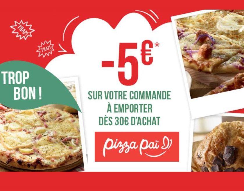 5€ de remise sur vos pizzas à emporter Pizza Pai