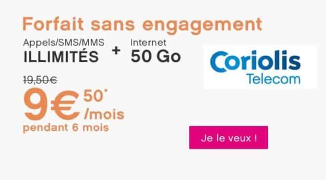 Série Limitée 9,50€ forfait 50Go Coriolis Telecom Brio Liberté