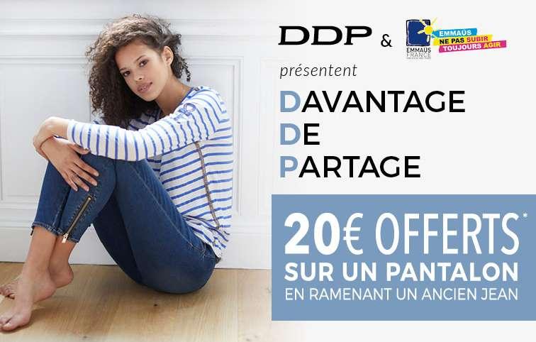 1 jean ramené = 20€ offert pour l'achat d'un nouveau chez DDP