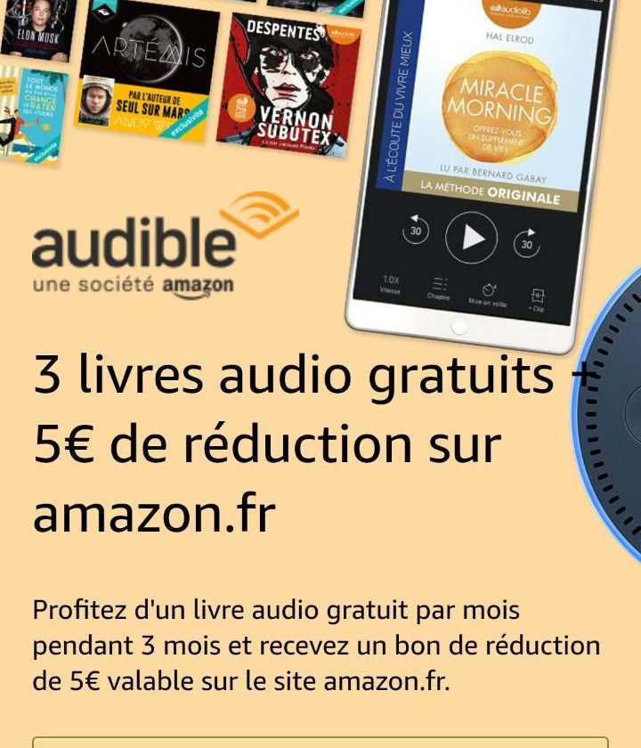 3 livres audio gratuit Audible + 5€ de réduction sur Amazon