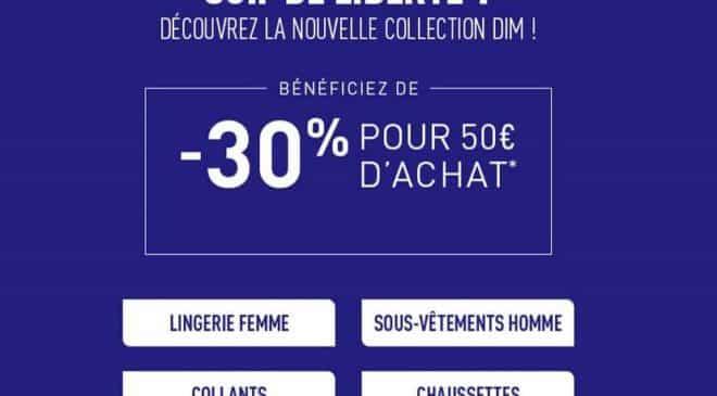 Nouvelle collection DIM 30% de remise dès 50 € d'achat