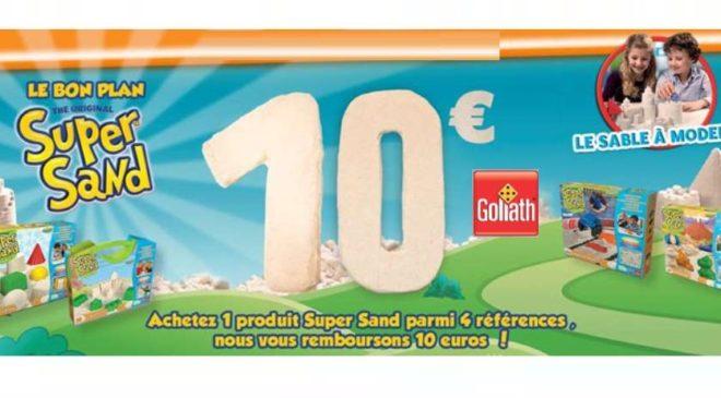 1 boite Super Sand Goliath acheté = 10€ remboursés