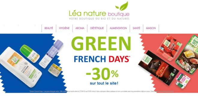 Green French Days de Lea Nature produits BIO