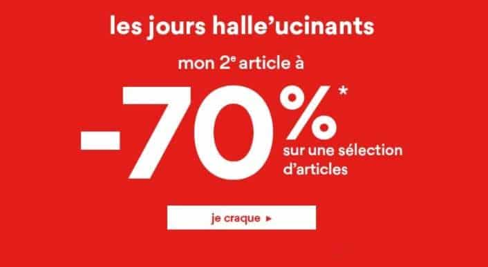 Les jours Halle-ucinants 1 acheté = le second article à -70%