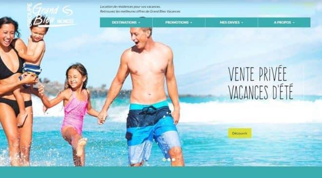 Vente Privée Grand Bleu vacances en Juin et Juillet