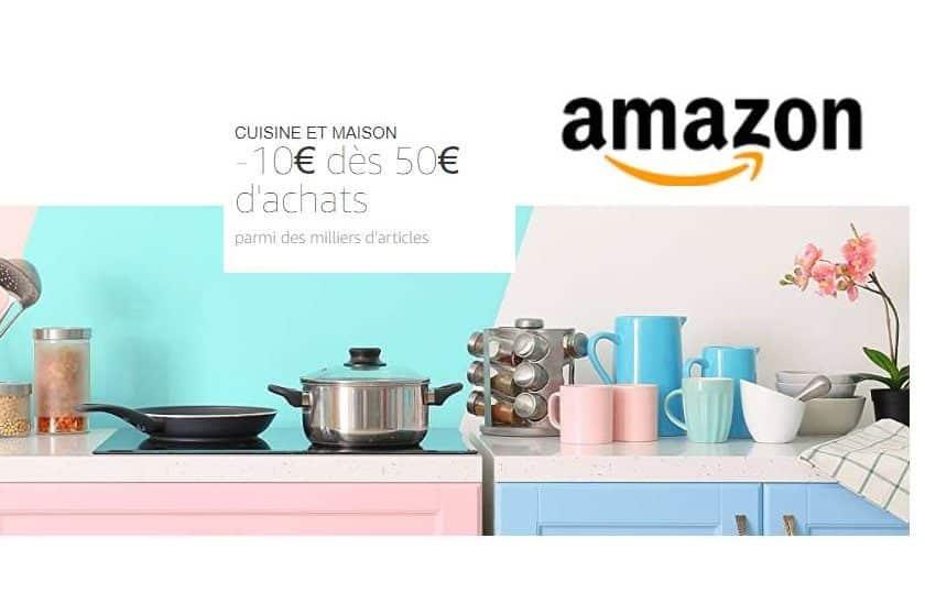 10€ de remise dès 50€ sur la Cuisine et Maison