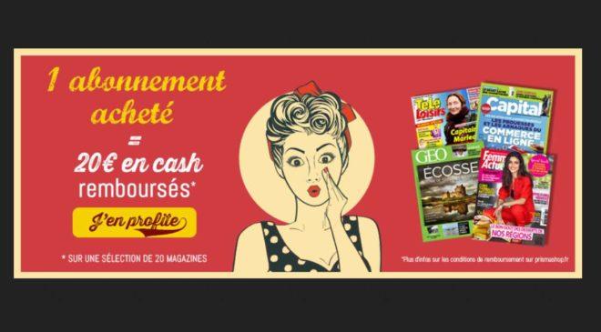 20€ remboursé sur votre abonnement magazine
